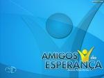 AmigosDaEsperanca22